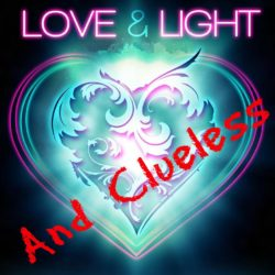 Love, light and Clueless